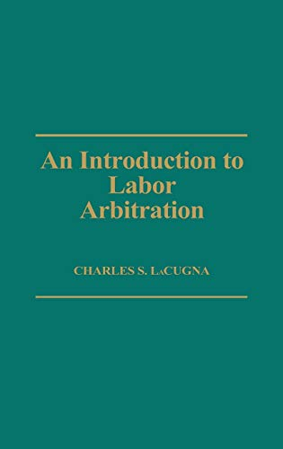 An Introduction to Labor Arbitration: