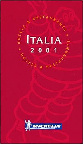 Michelin the Red Guide Italia 2001