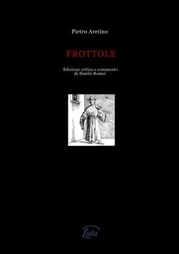 Frottole (Italian Edition) ()
