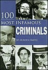 img - for 100 Most Infamous Criminals book / textbook / text book
