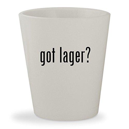 Toasted Lager (got lager? - White Ceramic 1.5oz Shot Glass)