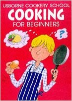 Book Cooking for Beginners (Usborne Cookery School)
