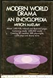 img - for Modern world drama;: An encyclopedia book / textbook / text book
