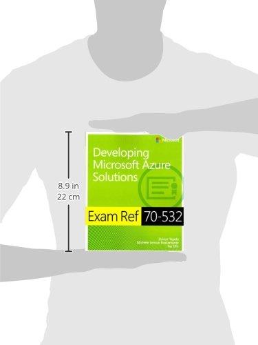 amazonfr exam ref 70 532 developing microsoft azure solutions zoiner tejada michele leroux bustamante ike ellis livres