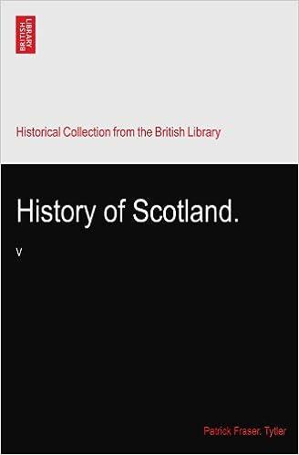 History of Scotland.: V