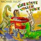 Eine Kiste voller Töne: Liederbuch mit 30 neuen Kinderliedern