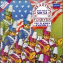 (Sousa Marches: Stars and Stripes Forever)
