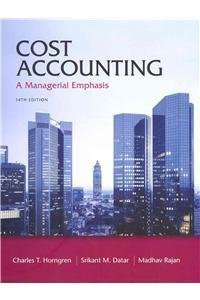 Cost Accounting with MyAccountingLab with Pearson eText...