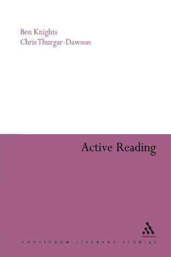 Active Reading: Transformative Writing in Literary Studies (Continuum Literary Studies)
