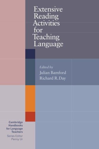 Extensive Reading Activities for Teaching Language (Cambridge Handbooks for Language Teachers)