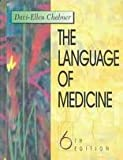 The Language of Medicine, Chabner, Bruce A., 0721603696