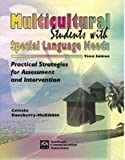 Multicultural Students With Special Language Needs, Celeste Roseberry-McKibbin, 1575031396