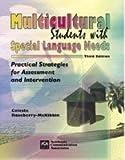 Multicultural Students With Special Language Needs, Celeste Roseberry-McKibbin, 1575031396
