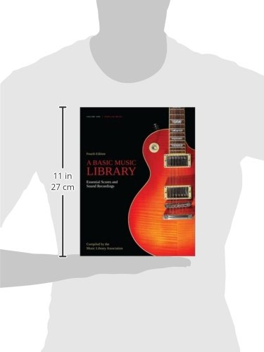 A Basic Music Library: Essential Scores and Sound Recordings, Fourth Edition, Volume 1: Popular Music by Amer Library Assn Editions