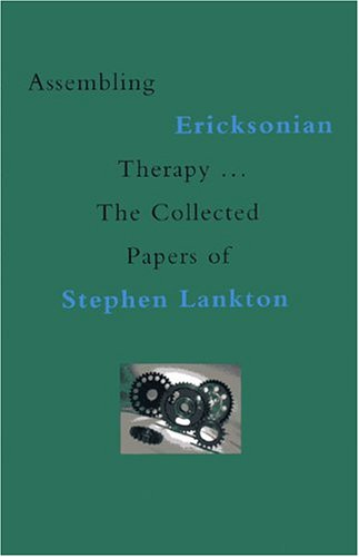 Assembling Ericksonian Therapy