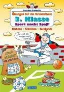 Karlchen Krabbelfix/3. Klasse. Sport macht Spass: Übungen für die Grundschule