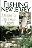 Fishing New Jersey: A Guide for Freshwater Anglers