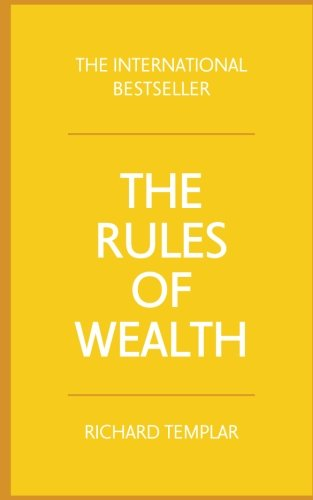 The Rules of Wealth: A personal code for prosperity and plenty (4th Edition)