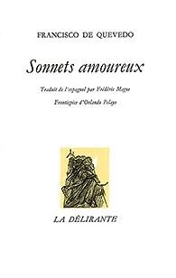 Sonnets amoureux, 1981 par Francisco de Quevedo