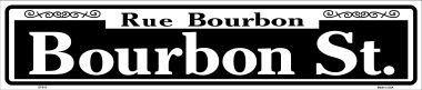 - Smart Blonde Bourbon Street Metal Novelty Street Sign ST-015