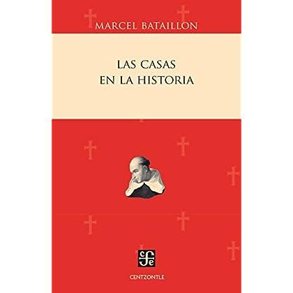 Las Casas en la historia (Centzontle (Paperback))
