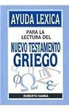 Ayuda Lexica para la Lectura del Nuevo Testamento Griego 9780311036455