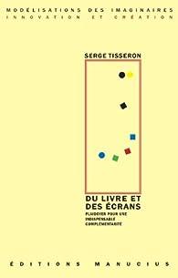 Du Livre et des écrans par Serge Tisseron