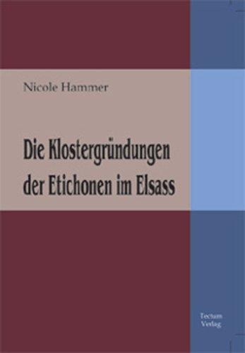 Die Klostergründungen der Etichonen im Elsass