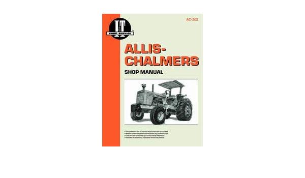 Allis Chalmers 200 Tractor Service Manual IT Shop
