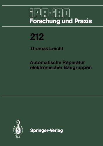 Automatische Reparatur elektronischer Baugruppen (IPA-IAO - Forschung und Praxis) (German Edition)