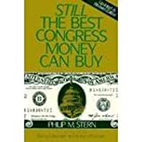 img - for Still the Best Congress Money Can Buy book / textbook / text book