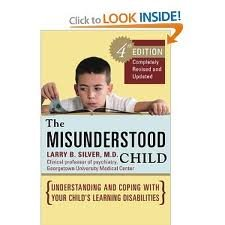 The Misunderstood Child: A Guide for Parents of Learning Disabled Children
