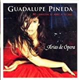 Mi Corazon Se Abre A Tu Voz: Arias de Opera