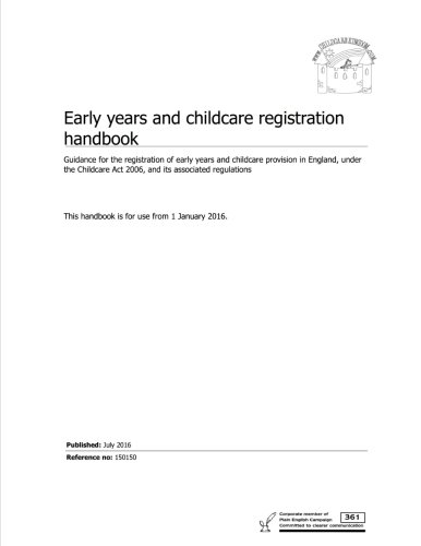 Early years and childcare registration handbook: Guidance for the registration of early years and childcare provision in England, under the Childcare Act 2006, and its associated regulations
