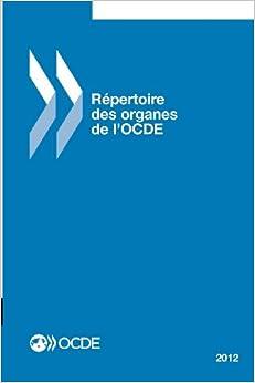 Repertoire Des Organes de L'Ocde 2012
