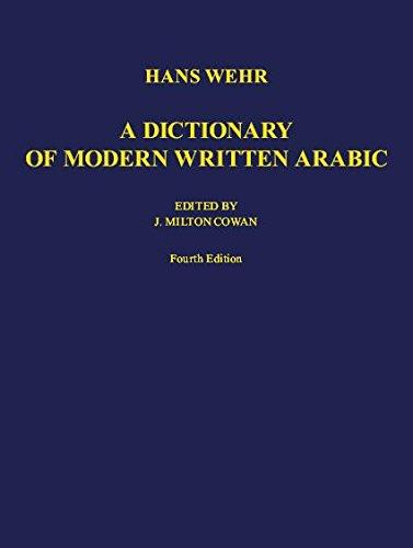 A Dictionary of Modern Written Arabic (Arabic-English) (Fourth Edition) (Arabic Edition)