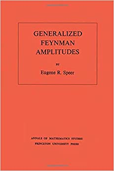 Generalized Feynman Amplitudes (Annals of Mathematics Studies - 62)