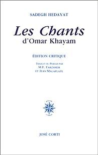 Les chants d'Omar Khayam par Omar Khayyâm