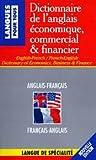 dictionnaire de l anglais economique commercial et financier french edition