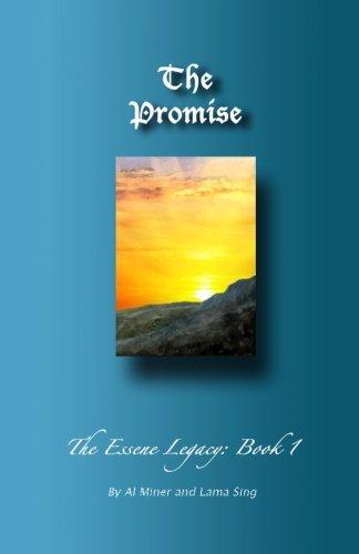 The Promise: The Essene Legacy: Book 1
