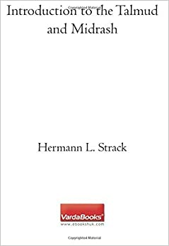 Introduction to the Talmud and Midrash by Hermann L. Strack (2004-01-01)
