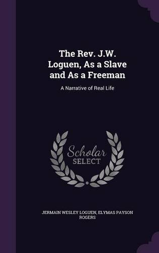 Download The REV. J.W. Loguen, as a Slave and as a Freeman: A Narrative of Real Life ebook
