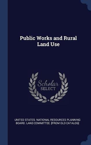 Download Public Works and Rural Land Use PDF