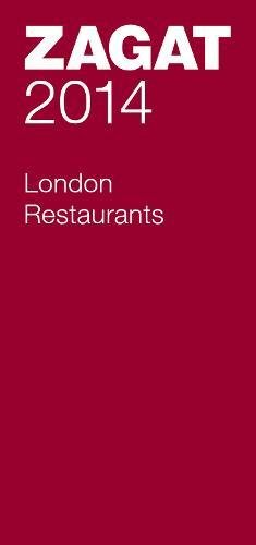 2014 London Restaurants (Zagat London Restaurants)