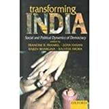 Transforming India : Social and Political Dynamics of Democracy, , 019565157X