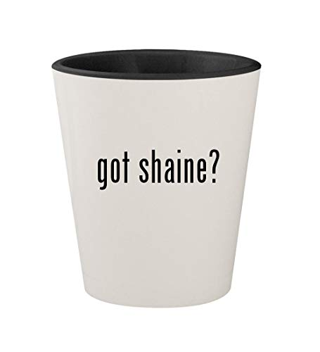 (got shaine? - Ceramic White Outer & Black Inner 1.5oz Shot Glass)