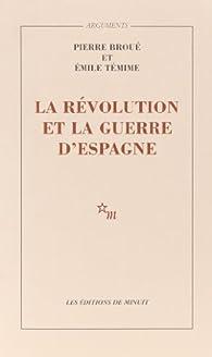 La Révolution et la guerre d'Espagne par Pierre Broué