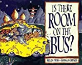 img - for Is There Room on the Bus? book / textbook / text book