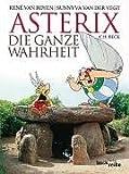 img - for Asterix. Die ganze Wahrheit book / textbook / text book