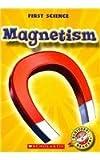 Magnetism, Mari Schuh, 0531284565